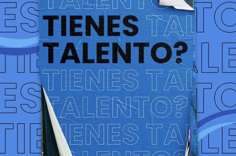 ¿Tienes talento? ¡Te estamos buscando!