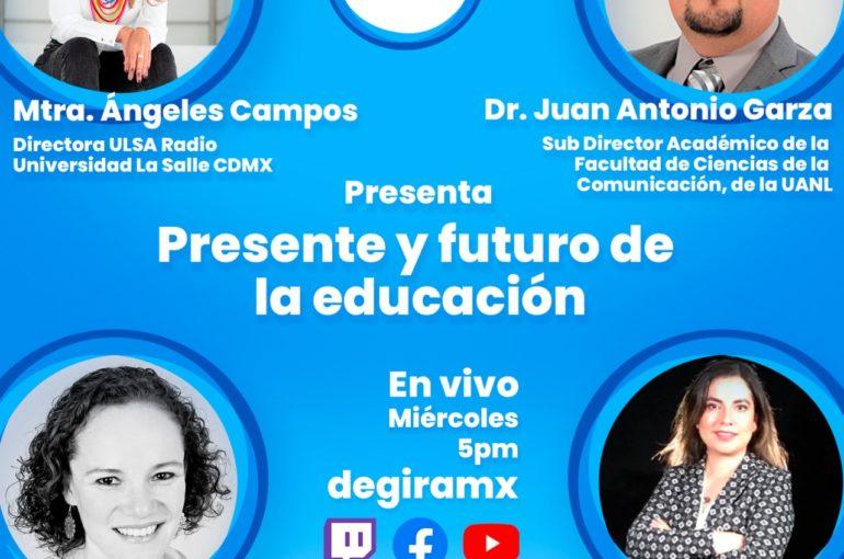 Este miércoles en DeGira Tv: Presente y futuro de la educación