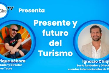 Presente y futuro del turismo