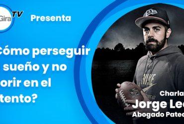 AbogadoPateador, la historia de Jorge León para nunca darse por vencido