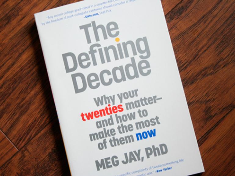 La Década Decisiva: El libro que hará que aproveches tus 20´s