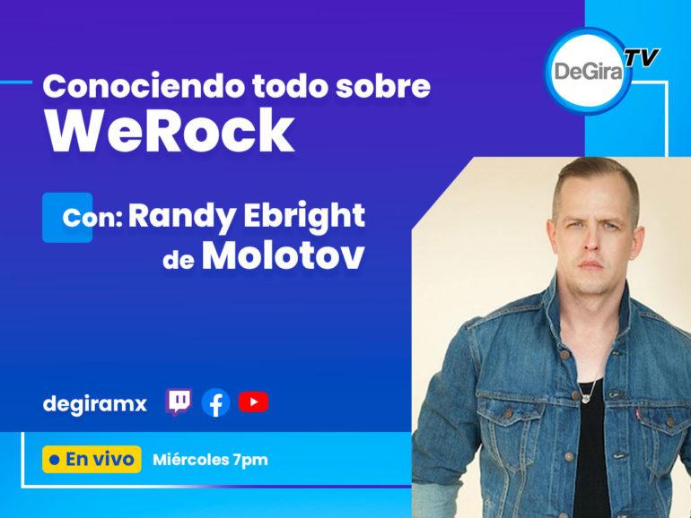 Conociendo todo sobre WeRock con Randy Ebright
